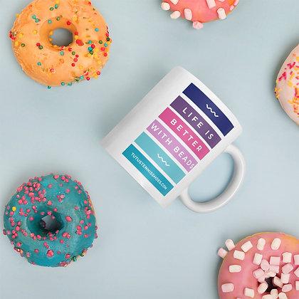 Life is Better with Beads Mug