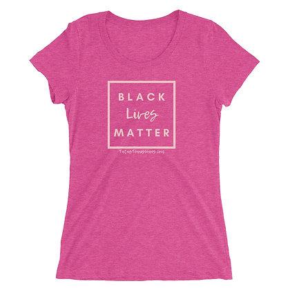 Black Lives Matter Ladies' short sleeve t-shirt