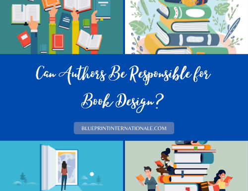 Can Authors Be Responsible for Book Design?