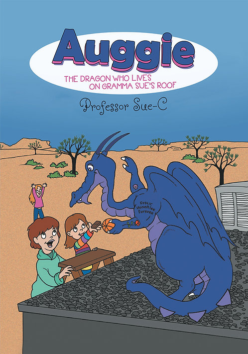 Auggie the Dragon: Who Lives on Gramma Sue's Roof