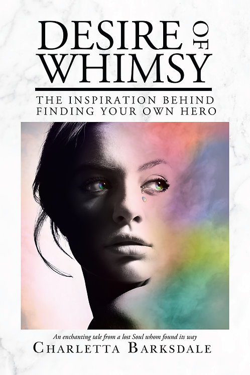 Desire Of Whimsy: The Inspiration Behind Finding Your Own Hero