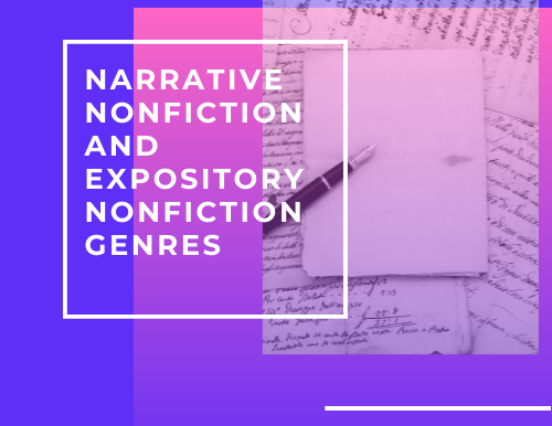 Narrative Nonfiction and Expository Nonfiction Genres