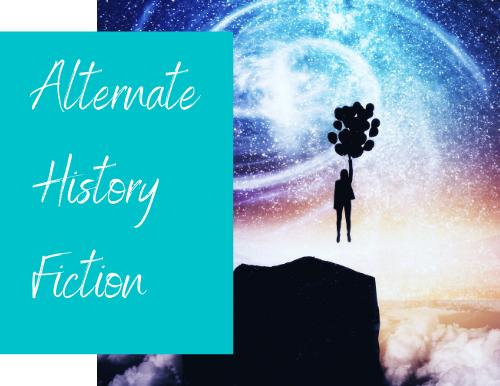Alternate History Fiction