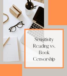 Sensitivity Reading vs. Book Censorship
