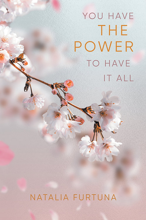 You Have the Power to Have it All