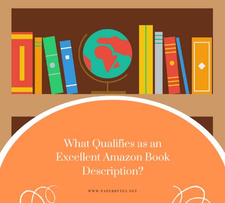 What Qualifies as an Excellent Amazon Book Description?