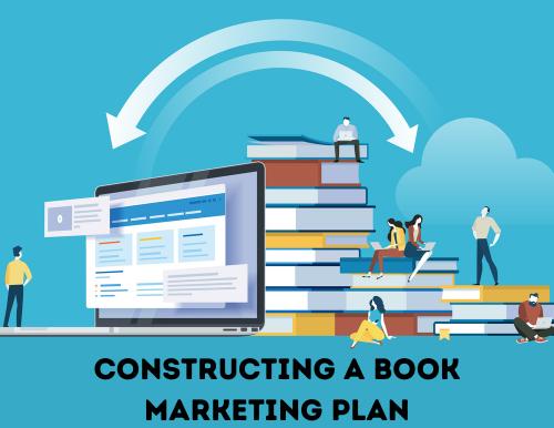 Constructing A Book Marketing Plan