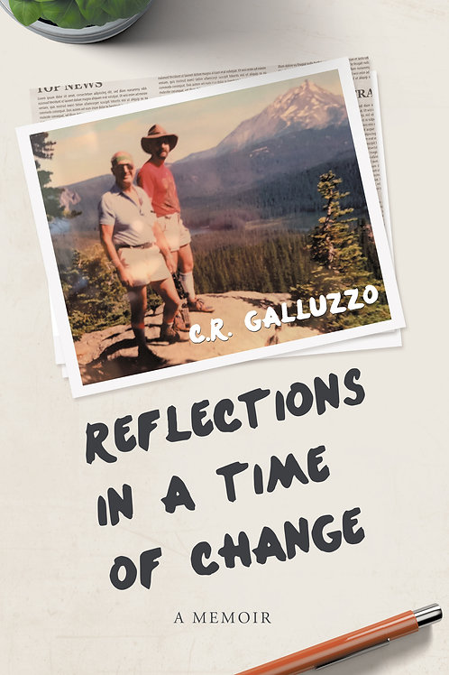 Reflections in a time of Change: A Memoir