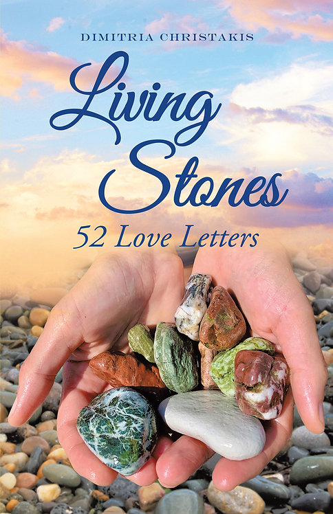 Living Stones: 52 Love Letters