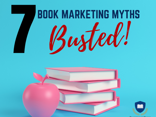 7 Myths About Book Marketing: Busted!