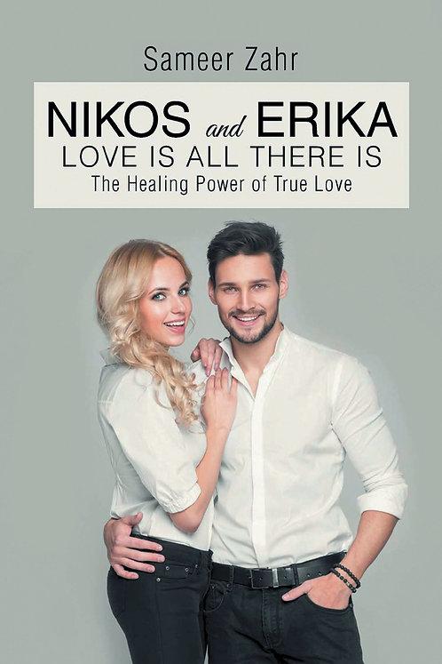 Nikos and Erika: The Healing Power of True Love