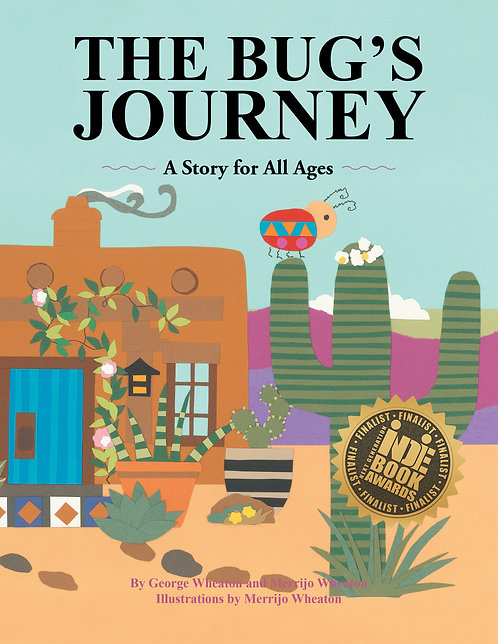 The Bug's Journey: A Story for All Ages
