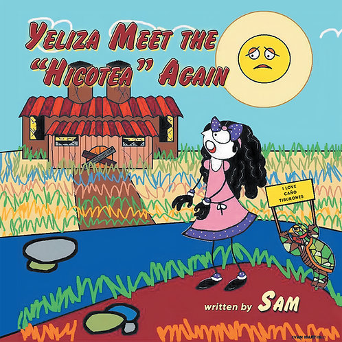 "Yeliza Meet the ""Hicotea"" Again"