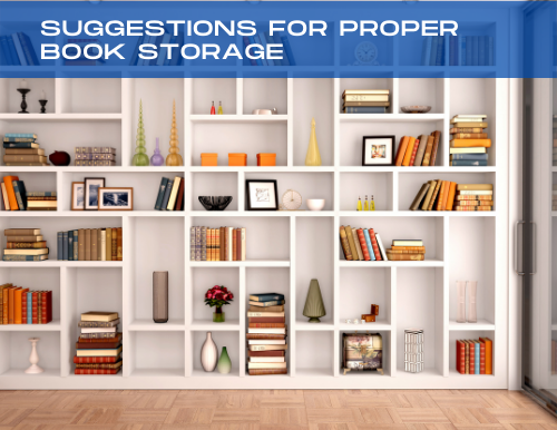 Suggestions for Proper Book Storage