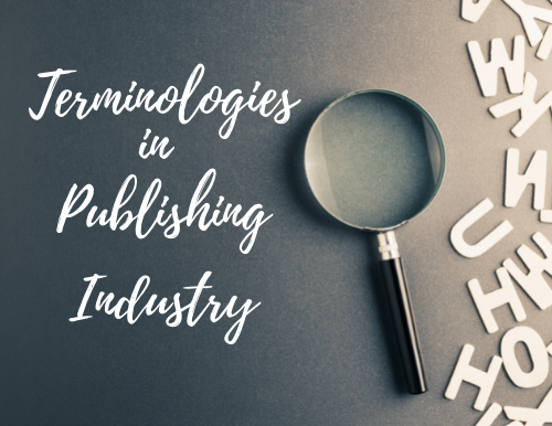 Terminologies in The Publishing Industry