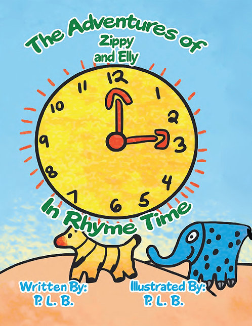 The Adventures of Zippy And Elly: In Rhyme Time
