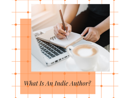 What Is An Indie Author?