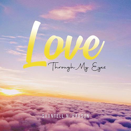 Love Through My Eyes