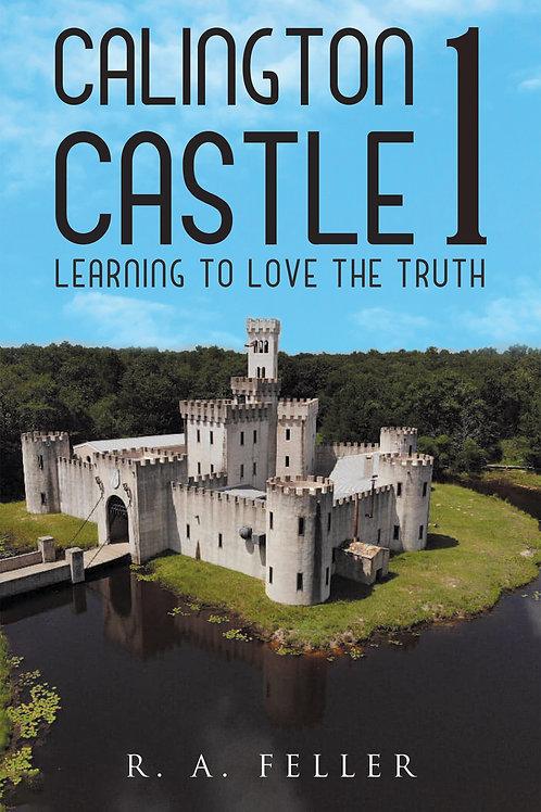 Calington Castle 1