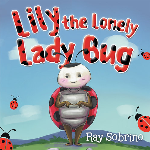 Lily the Lonely Lady Bug