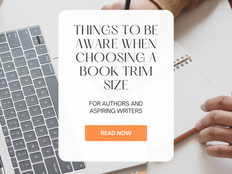 Things to Be Aware When Choosing A Book Trim Size