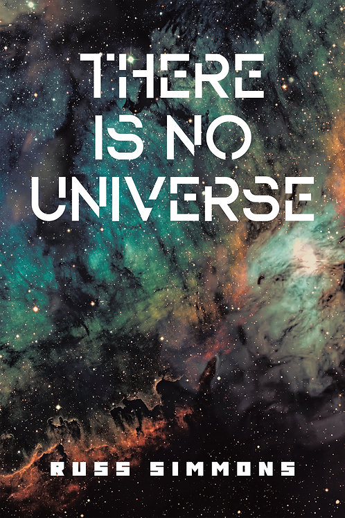 There Is No Universe