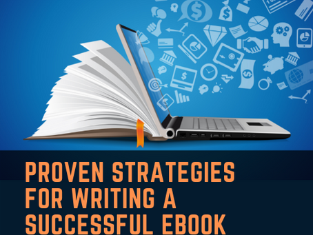 Proven Strategies for Writing a Successful eBook