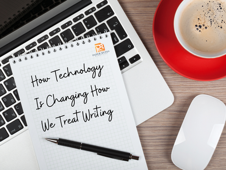 How Technology Is Changing How We Treat Writing
