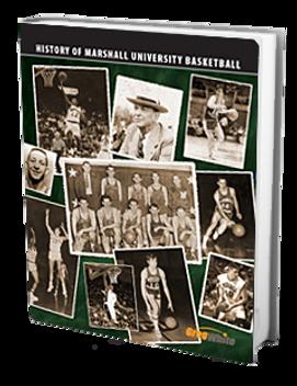Greg White: History of Marshall University Men's Basketball