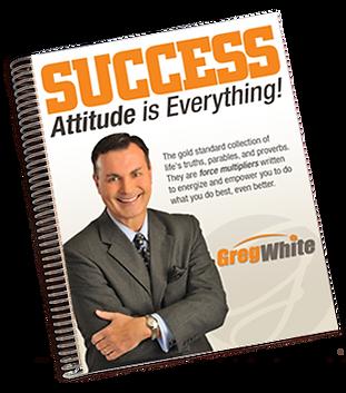 Greg White: Success Attitude is Everything