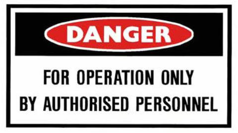 Danger Sticker - Operation Only By Authorised Personnel [20523-AM]
