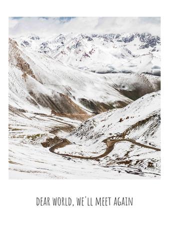 Dear world, we'll meet again