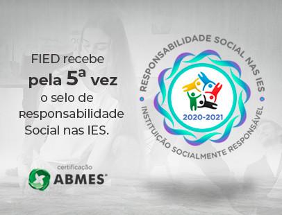 FIED conquista novamente selo da ABMES de Instituição Socialmente Responsável 2020-2021