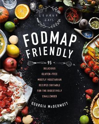 A new Low FODMAP cookbook to hit the shelves