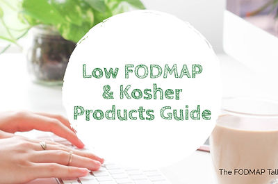 Low FODMAP and Kohser products guide The FODMAP Talk