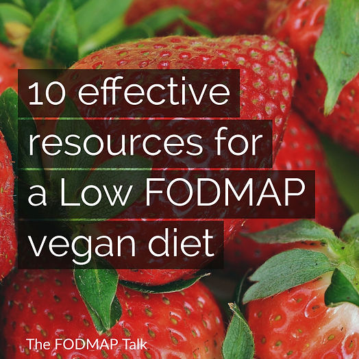 10 effective resources for a Low FODMAP vegan diet