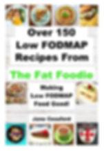 low fodmap cookbook, the fat foodie, the fodmap map, ibs diet, fodmp recipes,