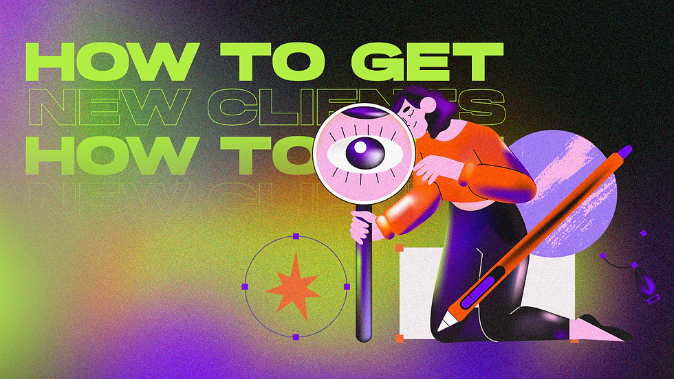 """Illustration of a woman holding a magnifying glass, with the text """"how to get new clients""""."""