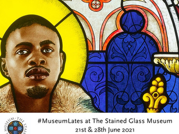 FREE Museum Lates at The Stained Glass Museum