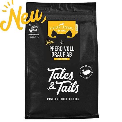 Tales & Tails - Pferd voll drauf ab