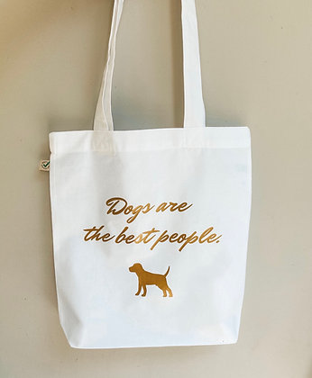 Baumwolltasche - Dogs are the best people.