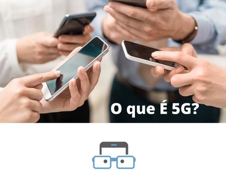 Quais os benefícios do 5G?