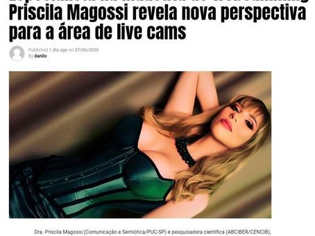 Especialista na indústria de webcamming, Priscila Magossi, revela nova perspectiva para a área