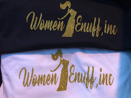 Glitter Women Enuff, Inc Shirts