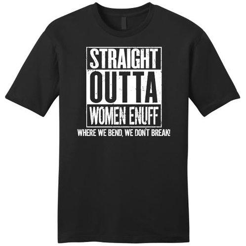 Straight Outta Women Enuff...