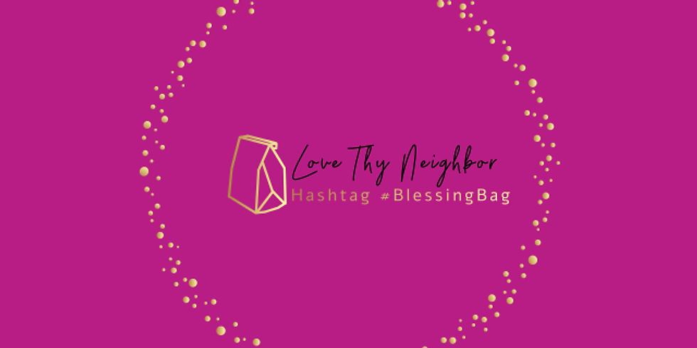 Love Thy Neighbor: #BlessingBag