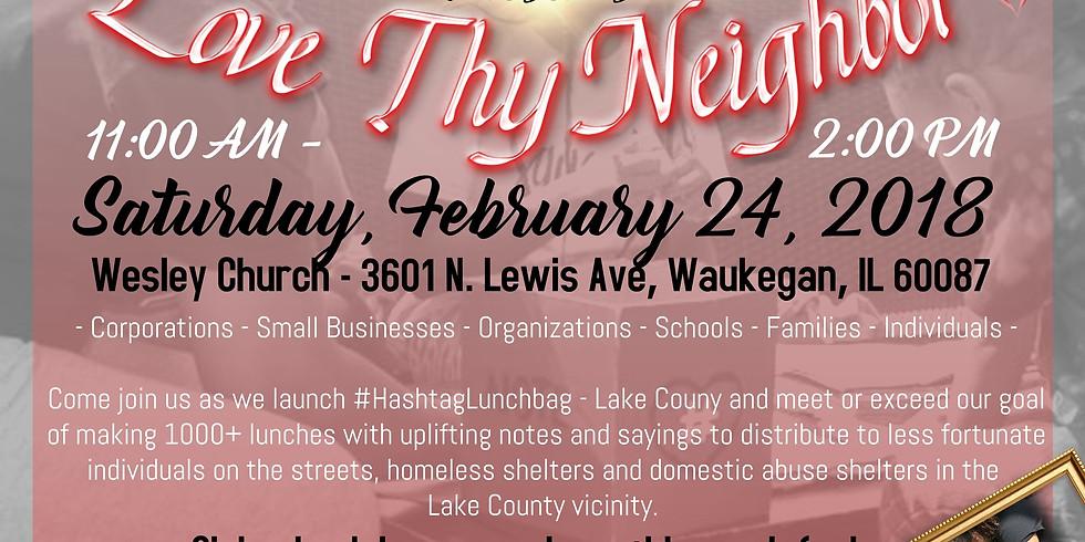 Love Thy Neighbor: #HashtagLunchbag - Lake County Launch