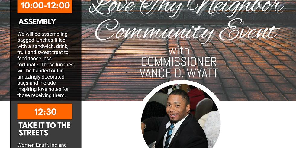 #HashtagLunchbagLakeCounty - Love Thy Neighbor with Commissioner Vance D. Wyatt