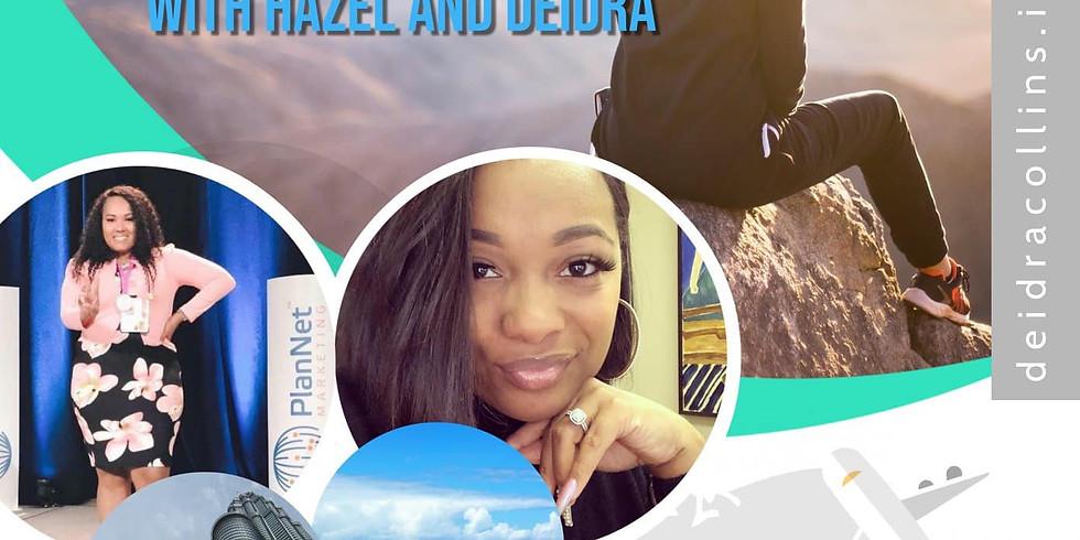 Let's Go Travel with Hazel & Deidra!