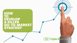 How to Formulate a Killer Go-To-Market Strategy